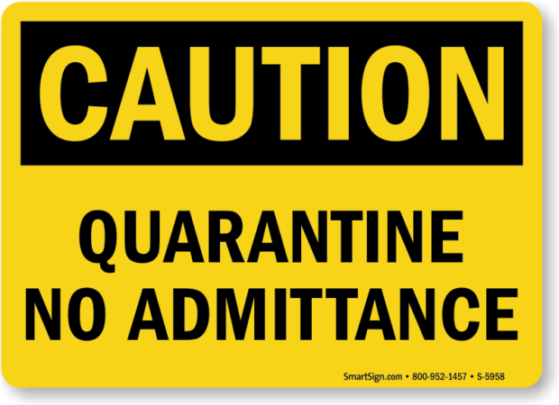 quarantine no admittance caution sign s 5958